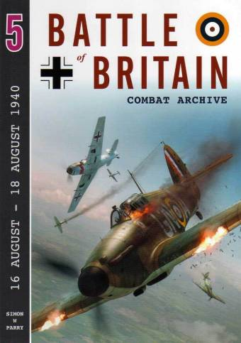 Battle Of Britain Combat Archive Volume 5